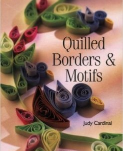 QUILLED BORDERS AND MOTIFS